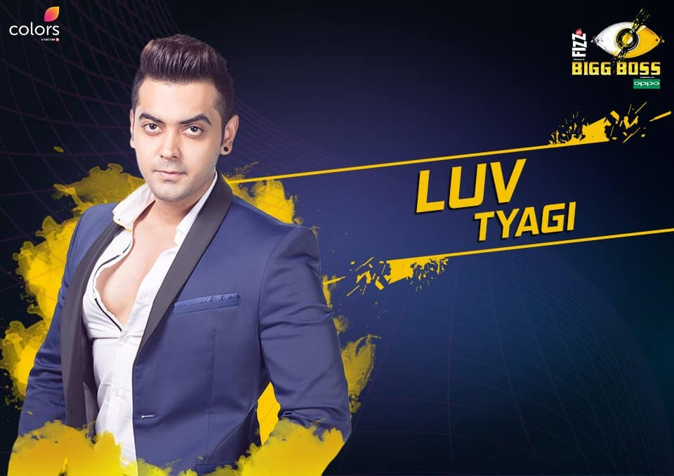 Luv Tyagi Bigg Boss 11 – Biography, Wiki, Personal Details, Controversy Facts in Hindi