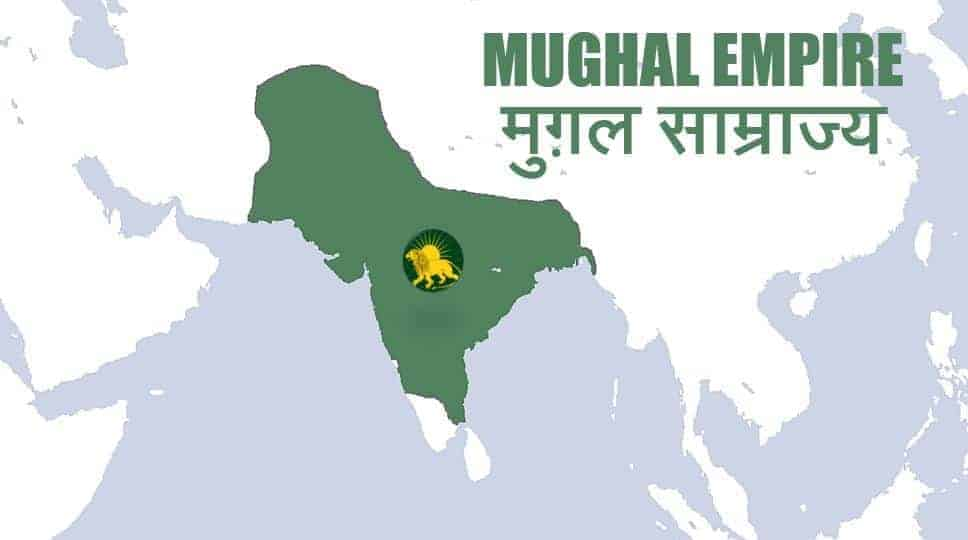 मुग़ल साम्राज्य Mughal Empire Family Tree, Timeline, Map in Hindi